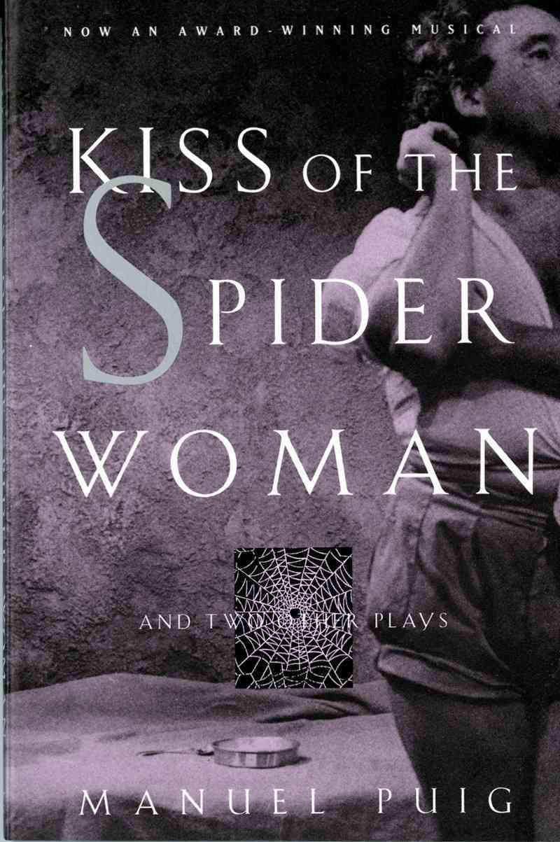 Kiss of the Spider Woman By Puig, Manuel